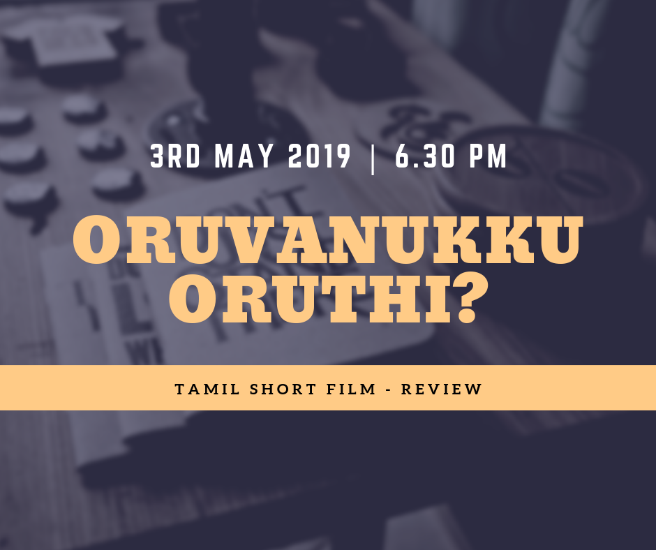 Short Film Review (Tamil)