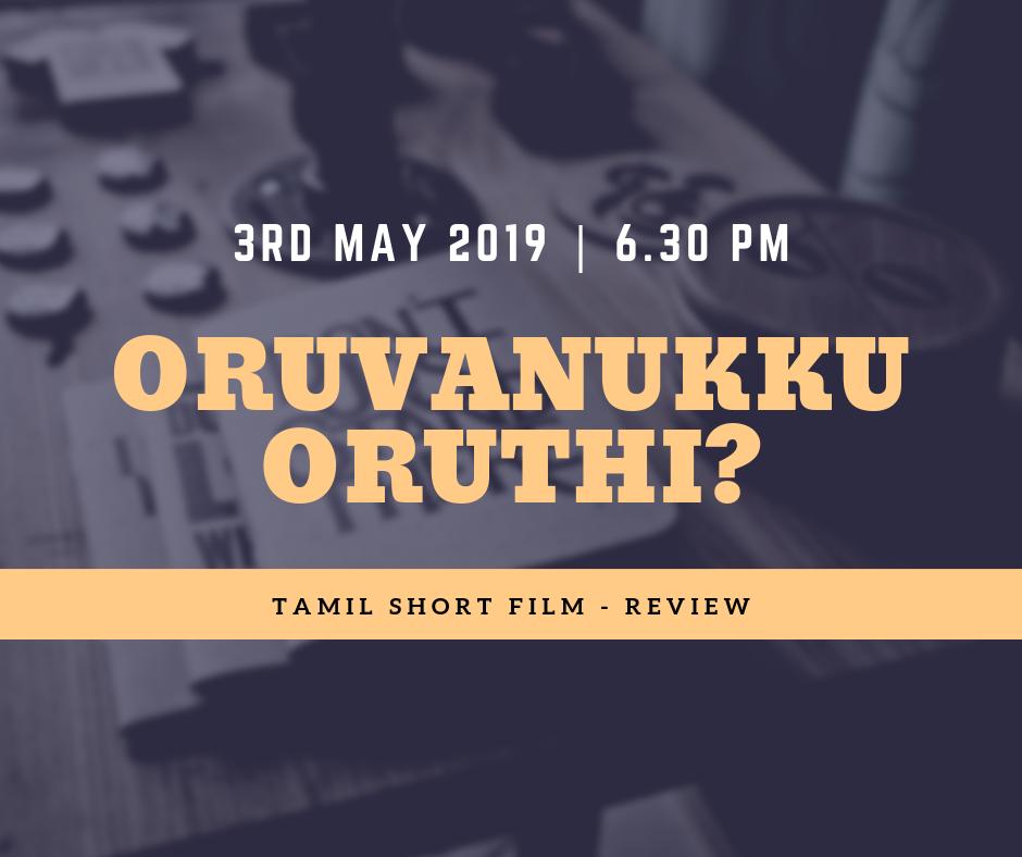 Short Film Review (Tamil)